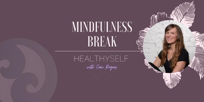 mindfulness break